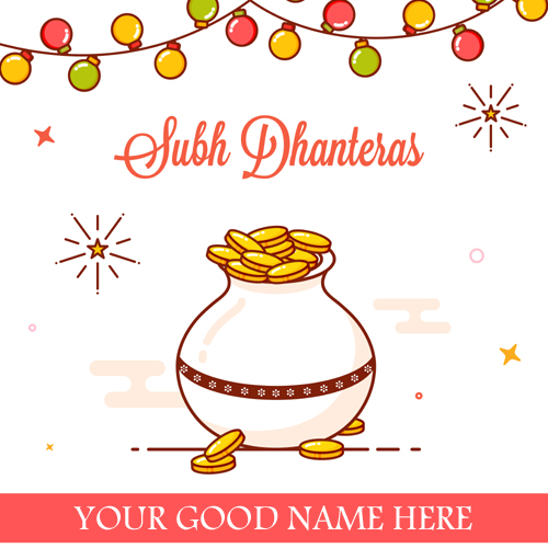 Subh Dhanteras Greetings With Your Name